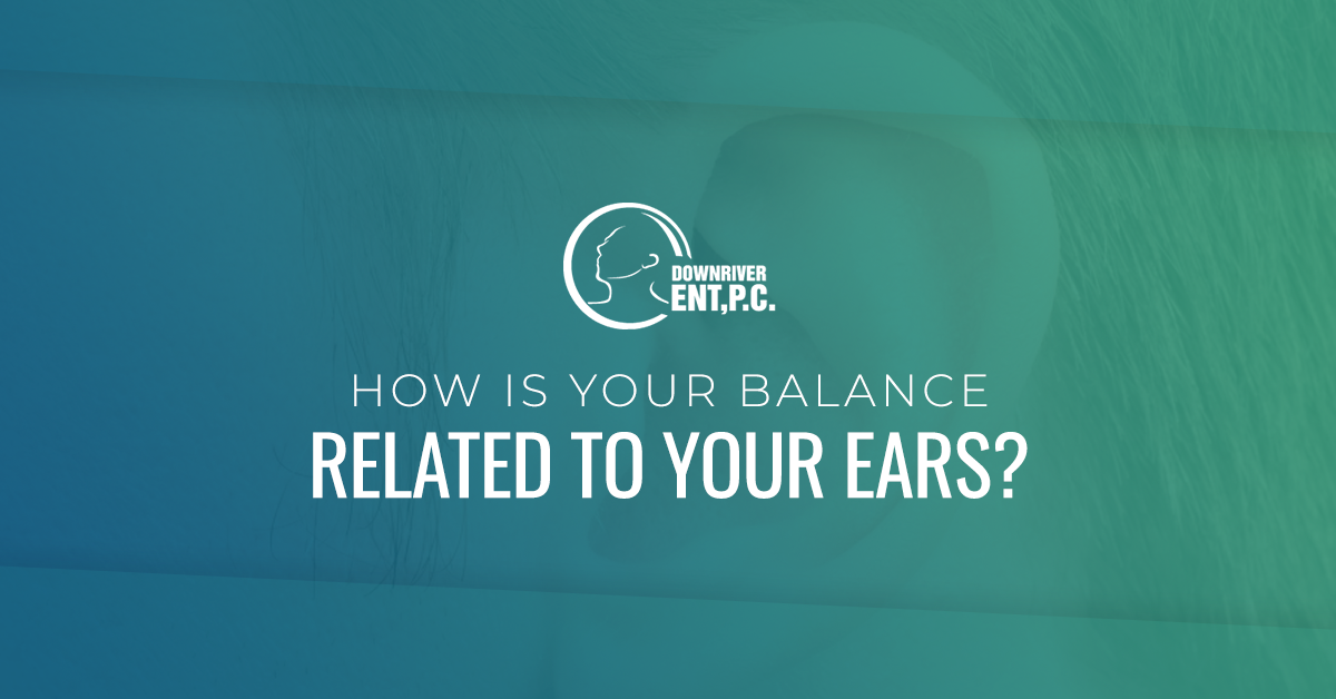 How is Your Balance Related to Your Ears?