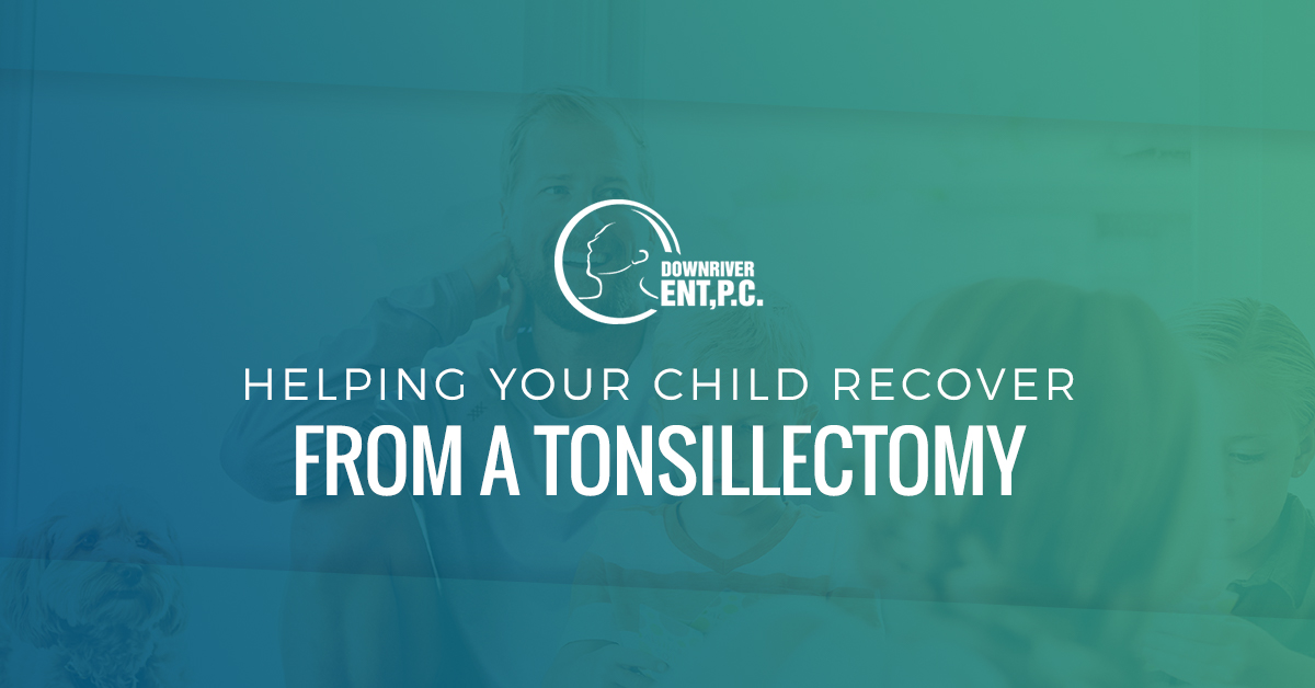 Helping Your Child Recover from a Tonsillectomy